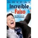 INCREIBLE PERO FALSO