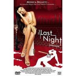 THE LAST NIGHT (LA ULTIMA NOCHE)
