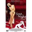 THE LAST NIGHT (LA ULTIMA NOCHE)