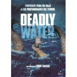 DEADLY WATER