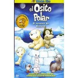 EL OSITO POLAR -EL RESCATE DE NANOUK-
