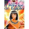 LA LEYENDA DEL PRINCIPE DE EGIPTO