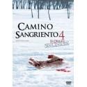 CAMINO SANGRIENTO 4 EL ORIGEN