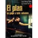EL PLAN UN GOLPE A TODO VOLUMEN