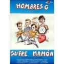 HOMBRES G SUFRE MAMON