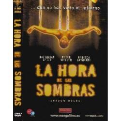 LA HORA DE LAS SOMBRAS DVD