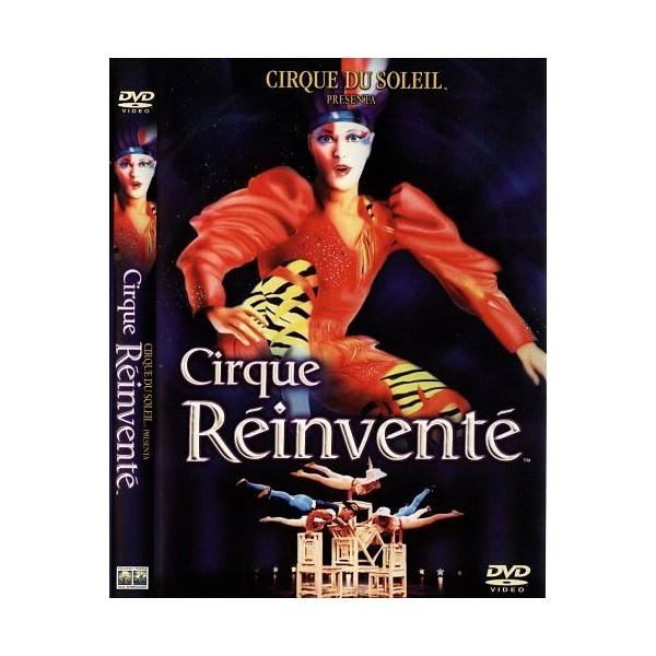CIRQUE RÉINVENTÉ [CIRCO DEL SOL]