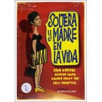 SOLTERA Y MADRE EN LA VIDA DVD 1969 Dirigida por Javier Aguirre