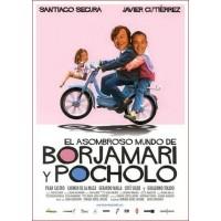 EL ASOMBROSO MUNDO DE BORJAMARI Y POCHOL DVD 2004