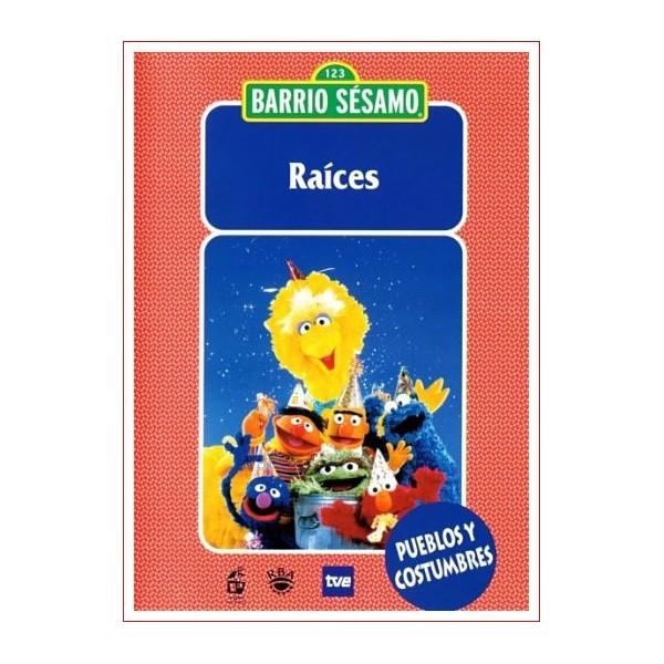 BARRIO SESAMO RAÍCES