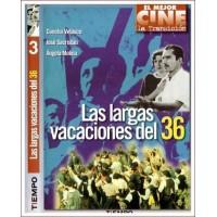 LAS LARGAS VACACIONES DEL 36