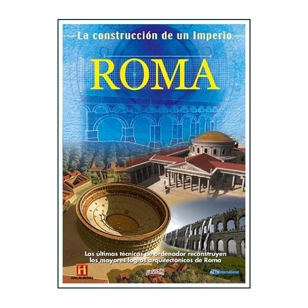 ROMA LA CONSTRUCCIÓN DE UN IMPERIO
