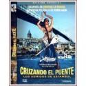 CRUZANDO EL PUENTE (LOS SONIDOS DE ESTAMBUL) ED V.O.