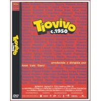 TIOVIVO C 1950 DVD Dirección José Luis Garci