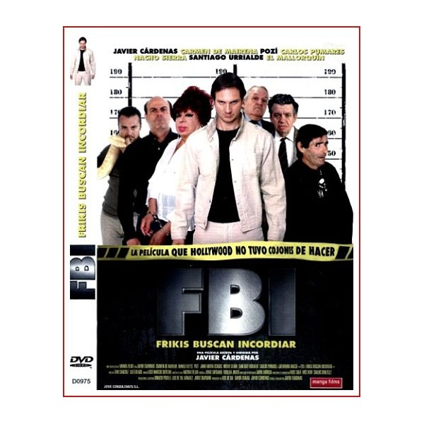 FBI FRIKIS BUSCAN INCORDIAR DVD 2004 Cine Español Dir. Javier Cárdenas