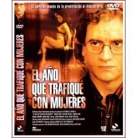 EL AÑO QUE TRAFIQUE CON MUJERES DVD 2005 Dirección Jesús Font