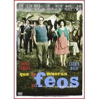 QUE SE MUERAN LOS FEOS DVD 2010 Dirigida por Nacho G. Velilla