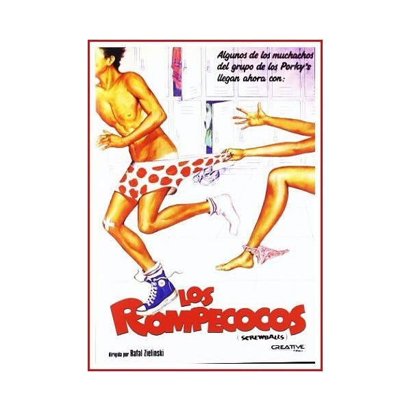 LOS ROMPECOCOS (SCREWBALLS)