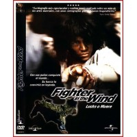 FIGHTER IN THE WIND (LUCHA O MUERE)