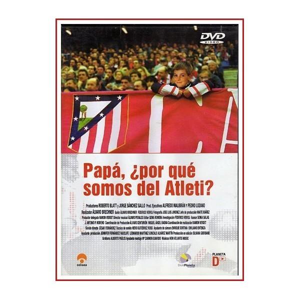 PAPÁ, ¿POR QUÉ SOMOS DEL ATLETI? DVD 2002 Deportes-Club