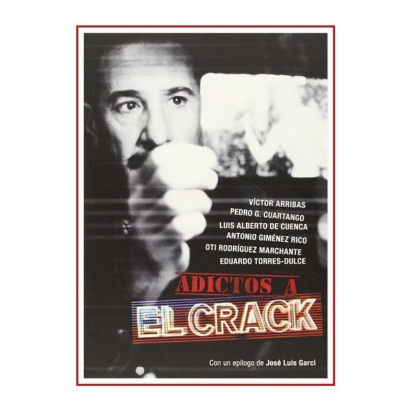 ADICTOS A EL CRACK (Libro de Tapa Blanda)