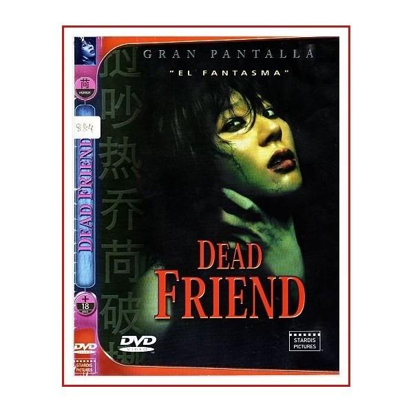 DEAD FRIEND (EL FANTASMA)