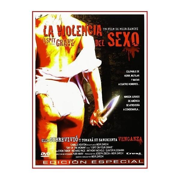 LA VIOLENCIA DEL SEXO