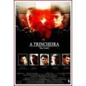 THE TRENCH (LA TRINCHERA)