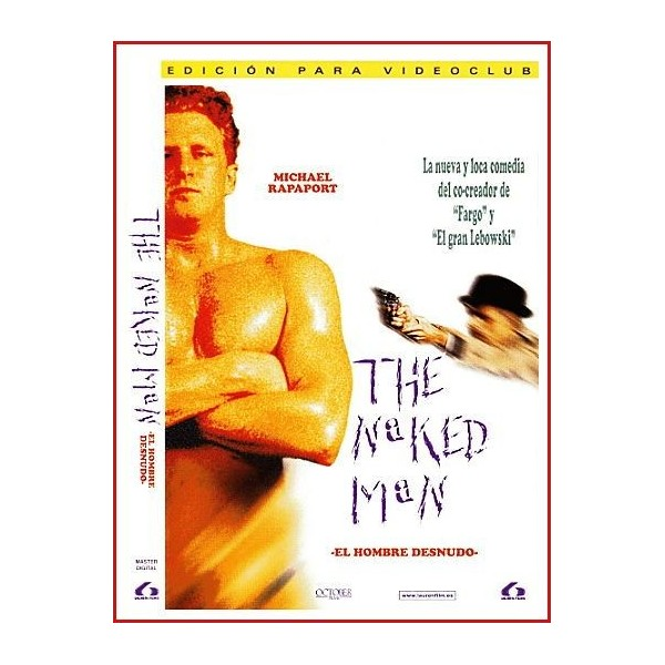 THE NAKED MAN EL HOMBRE DESNUDO