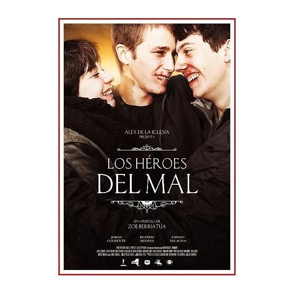 LOS HÉROES DEL MAL