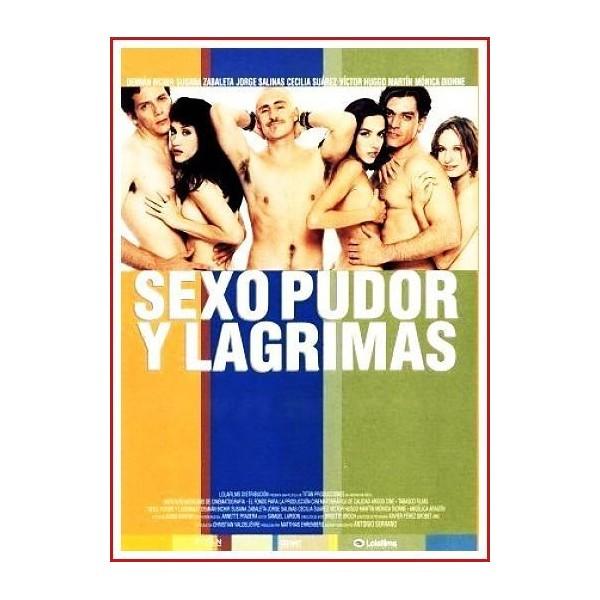 SEXO PUDOR Y LAGRIMAS