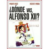 ¿DÓNDE VAS, ALFONSO XII?