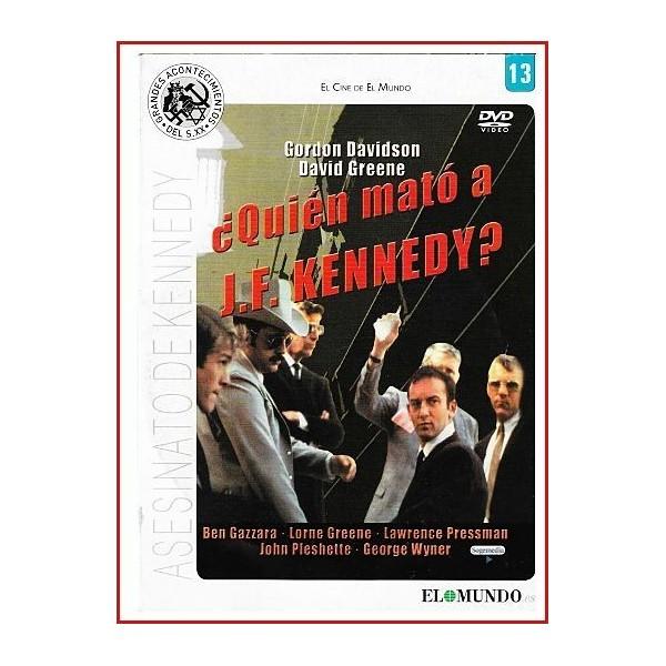 ¿QUIÉN MATÓ A J.K. KENNEDY?
