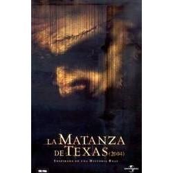 LA MATANZA DE TEXAS 2004