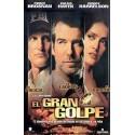 EL GRAN GOLPE 2005