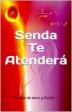 SENDA TE ATENDERÁ