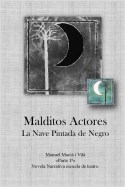 MALDITOS ACTORES I: LA NAVE PINTADA DE NEGRO